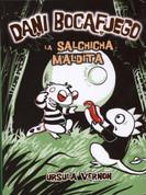 Dani Bocafuego 3: La salchicha maldita - Dragonbreath 3: Curse of the Were-Wiener