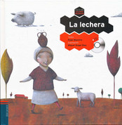 La lechera - The Milkmaid and Her Pail