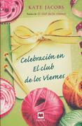 Celebración en el club de los viernes - Knit the Season