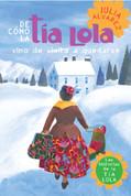 De como tía Lola vino (de visita) a quedarse - How Tia Lola Came to (Visit) Stay