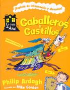 Caballeros y castillos - Knights and Castles