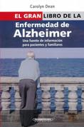 El gran libro de la enfermedad de Alzheimer - The Everything Alzheimer's Book