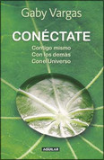 Conéctate - Connect with Yourself, Reach Out to Others and Engage the Universe!