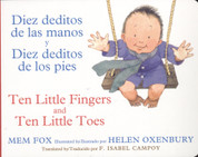 Diez deditos de las manos y diez deditos de los pies/Ten Little Fingers and Ten Little Toes