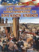 Los primeros asentamientos de Estados Unidos - America's First Settlements