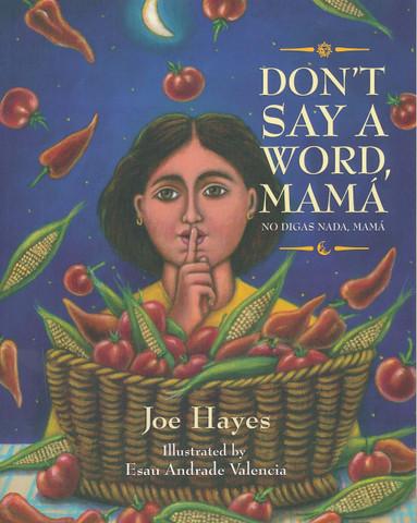 Don't Say a Word, Mamá/No digas nada, mamá