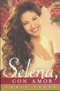 Para Selena, con amor - To Selena, with Love
