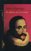 El callejón de Cervantes - The Alley of Cervantes