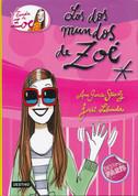 Los dos mundos de Zoé - Zoe's Two Worlds