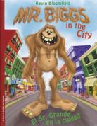 Mr. Biggs in the City/El Sr. Grande en la ciudad