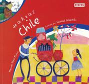 De la a A la Z Chile - Chile from A to Z