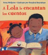 A Lola le encantan los cuentos - Lola Loves Stories