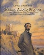 La vida y poesía de Gustavo Adolfo Bécquer - The Life and Poetry of Gustavo Adolfo Bécquer