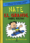Nate el Grande Sobre ruedas - Big Nate on a Roll