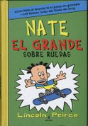 Nate el Grande Sobre ruedas - Big Nate on a Roll