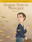 Gabriel García Márquez (Gabito) - Gabriel Garcia Marquez (Gabito)