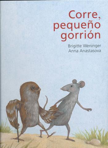 Corre, pequeño gorrión - Run, Little Sparrow