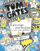 Tom Gates: Excusas perfectas (y otras cosillas geniales) - Tom Gates Excellent Excuses (and Other Good Stuff)