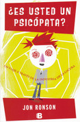 ¿Es usted un psicópata? - The Psycopath Test