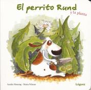 El perrito Rund y la planta - Doggie Rund and the Plant