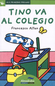 Tino va al colegio - Tino Goes to School
