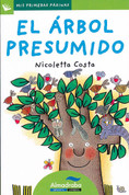 El árbol presumido - The Conceited Tree