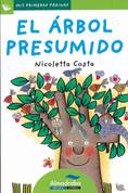 El árbol presumido - The Conceited Tree