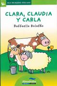 Clara, Claudia y Carla - Clara, Claudia, and Carla