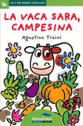 La vaca Sara, campesina - Sara, the Farming Cow