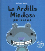 La ardilla miedosa por la noche - Scaredy Squirrel at Night