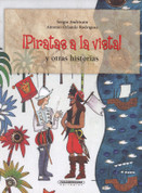 Piratas a la vista y otras historias - Pirate Sighting and Other Stories