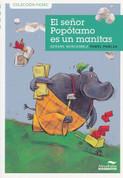 El señor Popótamo es un manitas - Mr. Potamus Is Handy