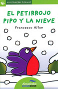 El petirrojo Pipo y la nieve - Pipo the Robin in the Snow