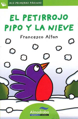 El petirrojo Pipo y la nieve - Pipo the Robin in the Snow