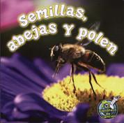 Semillas, abejas y polén - Seeds, Bees, and Pollen