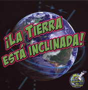La Tierra está inclinada - Earth Is Tilting