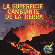 La superficie cambiante de la Tierra - Earth's Changing Surface