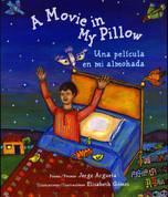 A Movie in My Pillow/Una película en mi almohada