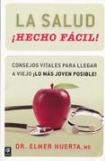 La salud ¡hecho fácil! - Your Health Made Easy