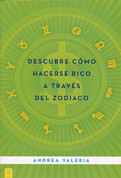 Descubre cómo hacerse rico a través del zodiaco - Learn How to Make Money Using the Zodiac