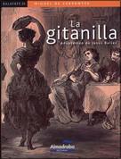 La gitanilla - The Little Gypsy Girl