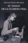 El tango de la Guardia Vieja - The Tango of the Old Guard
