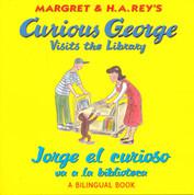 Curious George Visits the Library/Jorge el curioso va a la biblioteca