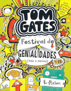 Tom Gates festival de genialidades (más o menos) - Tom Gates Everything's Amazing  (Sort of)