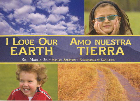 I Love Our Earth/Amo nuestra Tierra