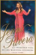 Jenni Rivera. La increíble vida de una mariposa guerrera - Jenni Rivera