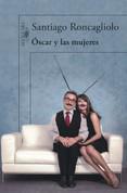 Óscar y las mujeres - Oscar and His Women