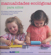 Manualidades ecológicas para niños - Eco-Friendly Crafting with Kids