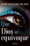 Que Dios se equivoque - Let God Be Wrong