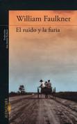El ruido y la furia - The Sound and the Fury